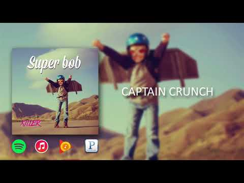 Super Bob - Captain Crunch
