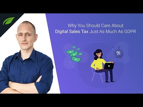 Why You Should Care About Digital Sales Tax Just As Much As GDPR Mp3