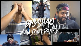 BIG SHAQ - MAN DON'T DANCE (OFFICIAL MUSIC VIDEO)   FVO Reaction