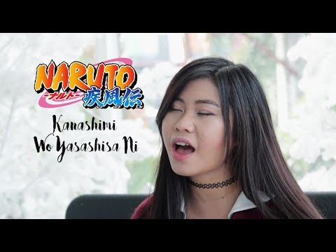 "NARUTO OPENING 3 - ""Kanashimi Wo Yasashisa Ni"" cover by NINA KRISTADI"