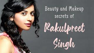 Beauty and Makeup secrets of Rakulpreet Singh