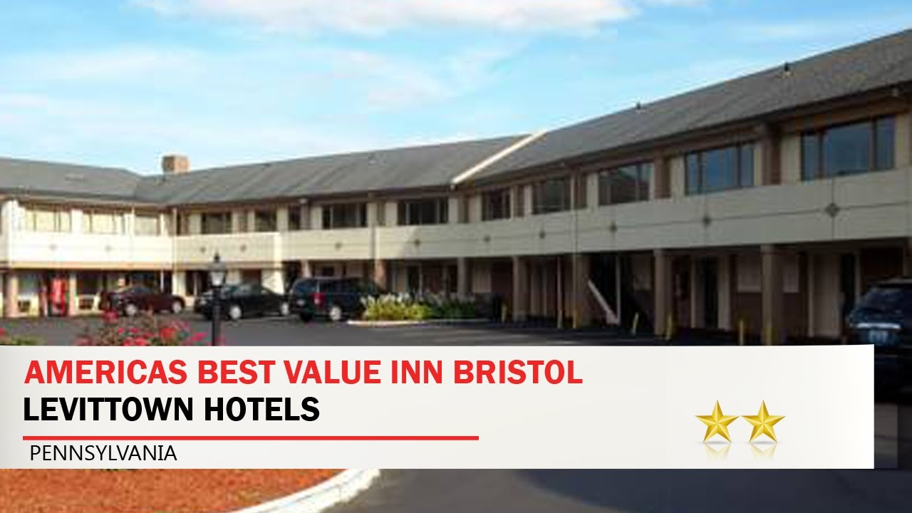 Americas Best Value Inn Bristol Levittown Hotels Pennsylvania