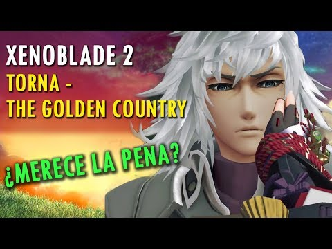 XENOBLADE 2: Torna - The Golden Country, ¿MERECE LA PENA? / Avance
