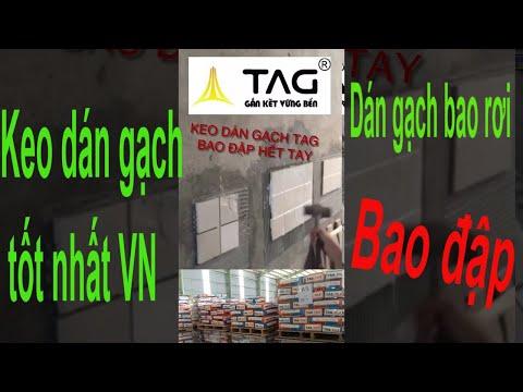 Keo TAG | keo dán gạch TAG | keo dán gạch tốt nhất VN