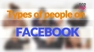 Different Types Of Facebook Users | Super Funny Video - POPxo Comedy