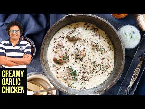 Creamy Garlic Chicken   How to make Creamy Garlic Chicken   Garlic Chicken Recipe by Varun Inamdar