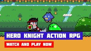Hero Knight Action RPG · Game · Gameplay