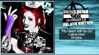 11. My Heart Will Go On-Celine Dion (Punk Goes 90