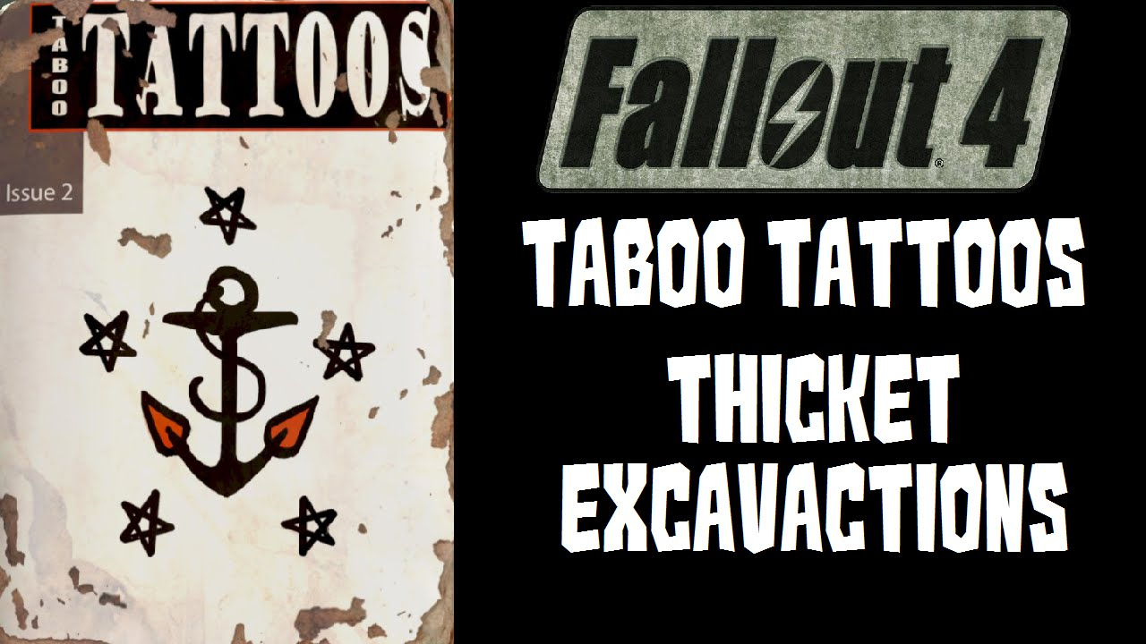 Fallout 4 Taboo Tattoos at Thicket Excavations