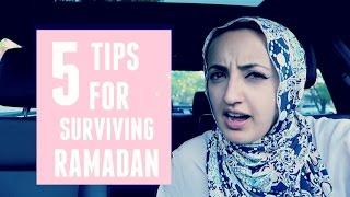 5 TIPS FOR SURIVING RAMADAN