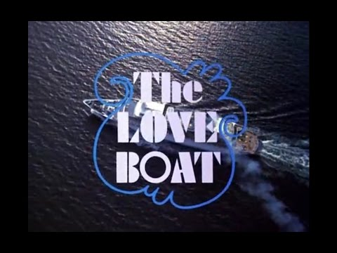 The Love Boat Season 2 Opening and Closing Credits and Theme Song