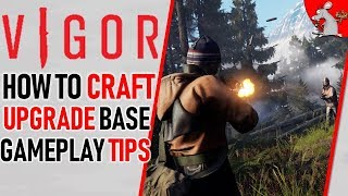 How To Upgrade Your Base In Vigor! Craft And Gameplay Tips To Win!
