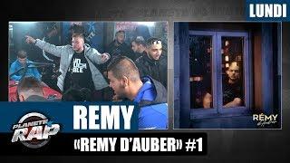 """Planète Rap - Rémy """"Rémy d'Auber"""" #Lundi"""