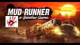 Spintires MudRunner - Последний рубеж, тяжелая работа в тайге, грязь и болото!!:)