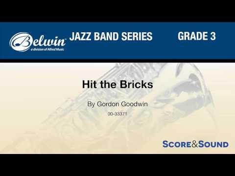 Hit the Bricks, by Gordon Goodwin – Score & Sound