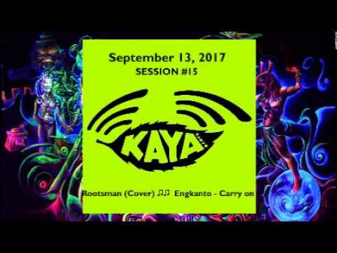 Kaya Radio Session#15 (September 13, 2017) - w/ Special Gues