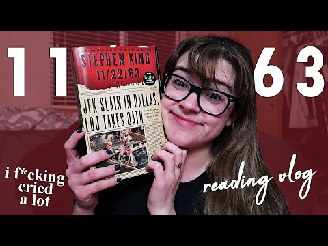 Reading 11/22/63 by Stephen King || Reading Vlog