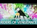 Riders of Vengeance (Hamster Alliance)