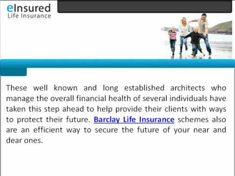 Barclays Life Insurance - For Financially Sound Results Acquire Barclays Life Insurance