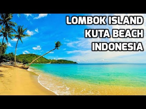 Breathtakingly Beautiful Kuta Beach Lombok Island ...