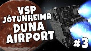VSP - Jötunheimr #3 - Duna Airport