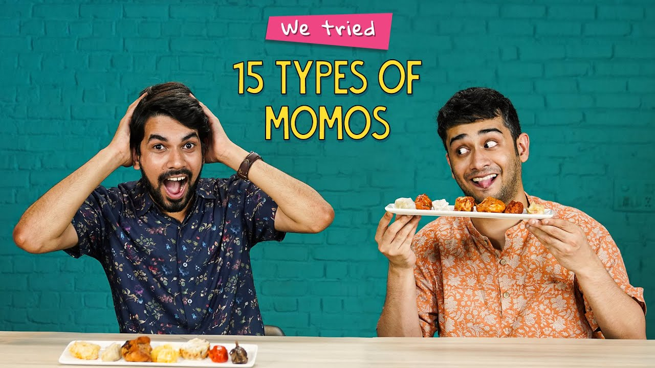 Trying 15 Types Of Momos   Ok Tested