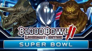 THE SUPERBOWL - Nurgle (Turin) vs Lizardmen (Sotek) | Bloodbowl 2