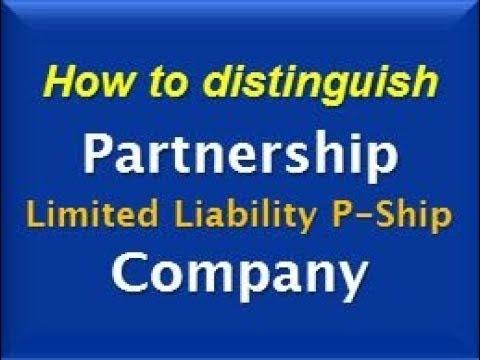 How to distinguish Partnership - LLP - Company?