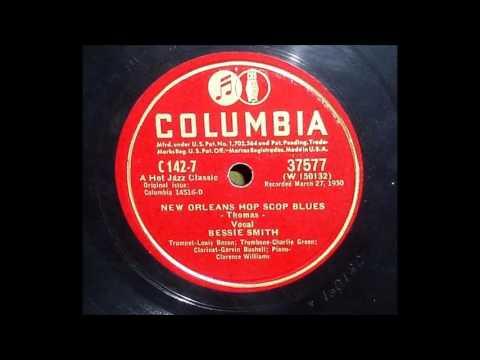 Bessie Smith - New Orleans Hop Scop Blues