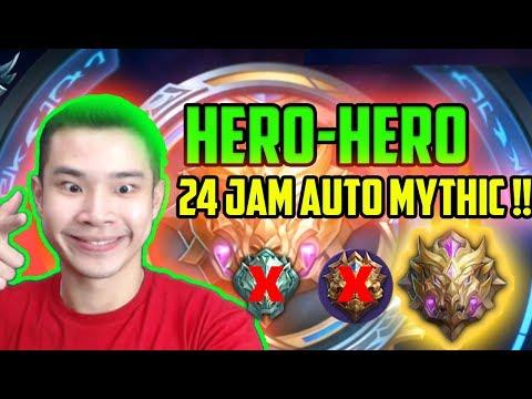 PAKE HERO-HERO INI DIJAMIN 24 JAM AUTO MYTHIC!! GK MYHTIC?? POTONGG!! - Mobile Legends