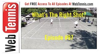 Tennis Doubles Strategy - Whats The Right Shot? #97