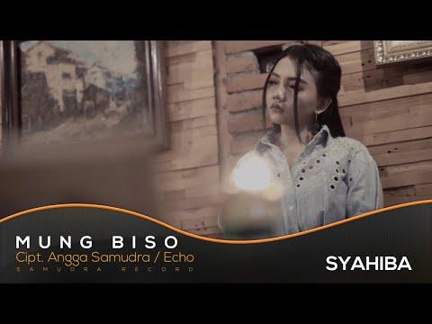 Syahiba Saufa - Mung Biso