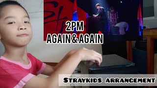 "[2PM 투피엠] ""AGAIN & AGAIN"" (Straykids arrangement) DANCE COVE…"