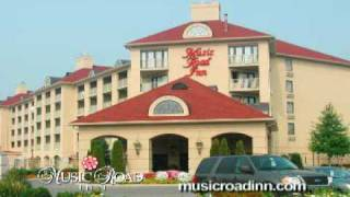 Music Road Inn - a Great Destination in Pigeon Forge, TN and The Great Smoky Mountains National Park