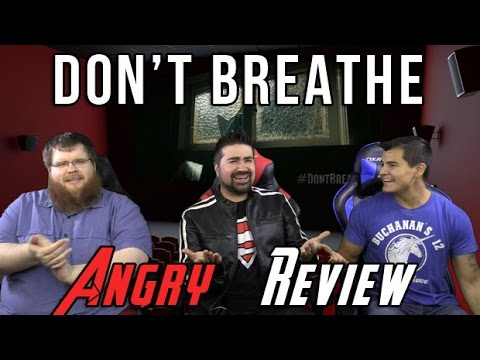Don't Breathe Angry Movie Review