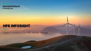 Take a tour and learn about Hyper-V Analytics for HPE InfoSight