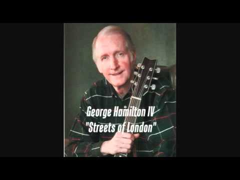 GEORGE HAMILTON IV - STREETS OF LONDON