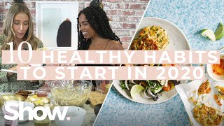 10 Healthy Habits To Start In 2020 + Healthy LunchDinner Ideas  SheerLuxe Show