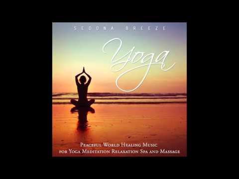 Sedona Breeze - Yoga [90-minutes of Relaxing Music]
