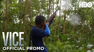 VICE Season 3: Episode #6 Preview (HBO)