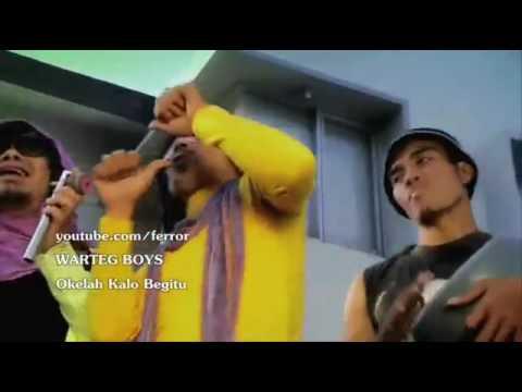 Warteg Boyz   Okelah Kalo Begitu HQ AUDIO VIDEO Full Version