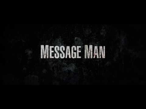 2018 Message Man Trailer