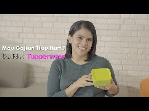Gajian Tiap Hari? Bisa kok di Tupperware!