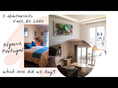 COST of BUYING a HOUSE in PORTUGAL -  CHOOSING between 3 APARTMENTS