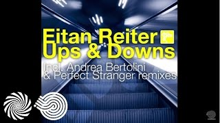 Eitan Reiter - Ups & Downs (Andrea Bertolini Remix)(Subscribe To Iboga: http://www.bit.ly/IbogaSubscribe Buy: https://pro.beatport.com/release/ups-and-downs/183160 Eitan Reiter - Ups & Downs, released ..., 2016-04-27T11:51:47.000Z)