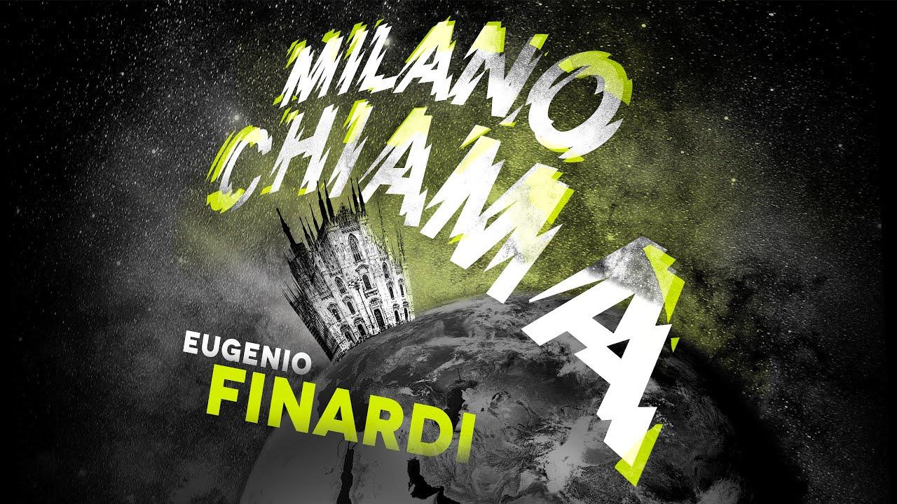 EUGENIO FINARDI - MILANO CHIAMA