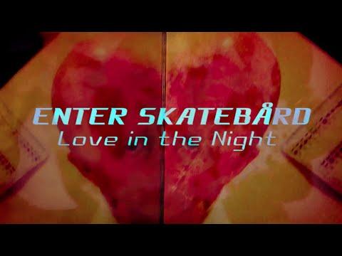 Enter Skatebård: Love in the Night (2022) | Teaser #1