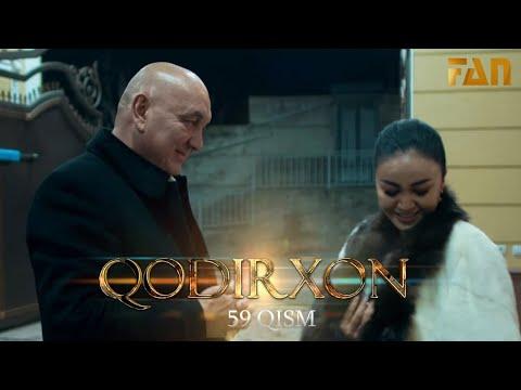Qodirxon (milliy Serial 59-qism)   Кодирхон (миллий сериал 59-кисм)