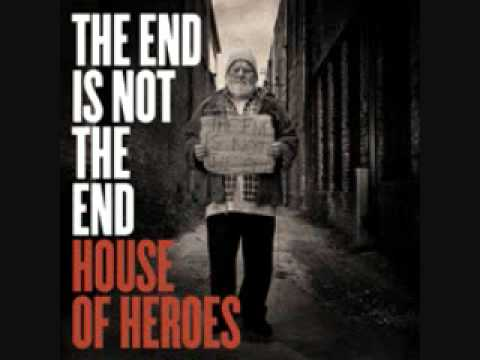 House of Heroes- If
