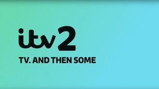ITV2 | TV. AND THEN SOME
